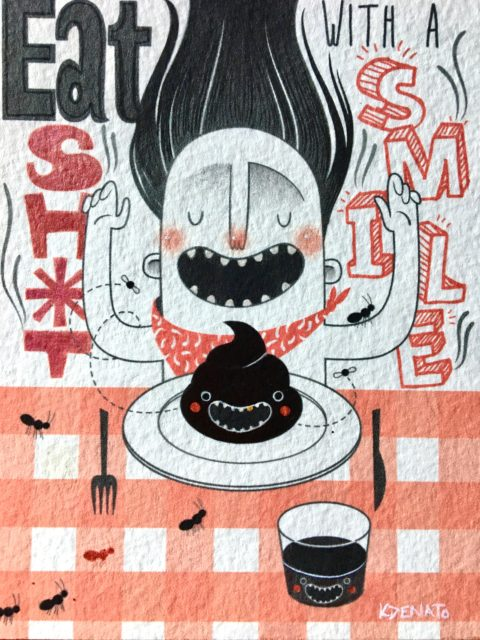 Eat Sh*t with a Smile